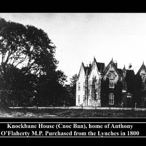 knockbane-house-home-of-anthony-oflaherty-mp-purchased-from-the-lynches-in-1800