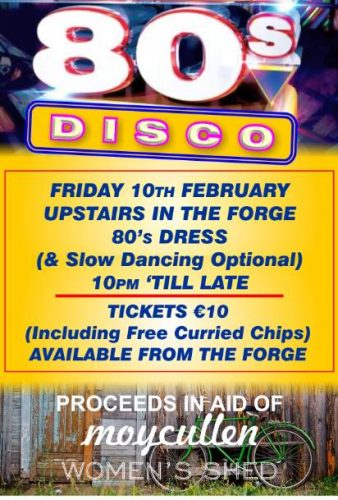 80s Disco in aid of the Women's Shed Maigh Cuilinn