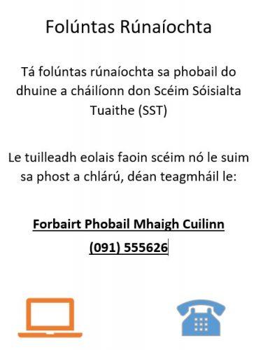 Tá folúntas rúnaíochta sa phobail do dhuine a cháilíonn don Scéim Sóisialta Tuaithe (SST)