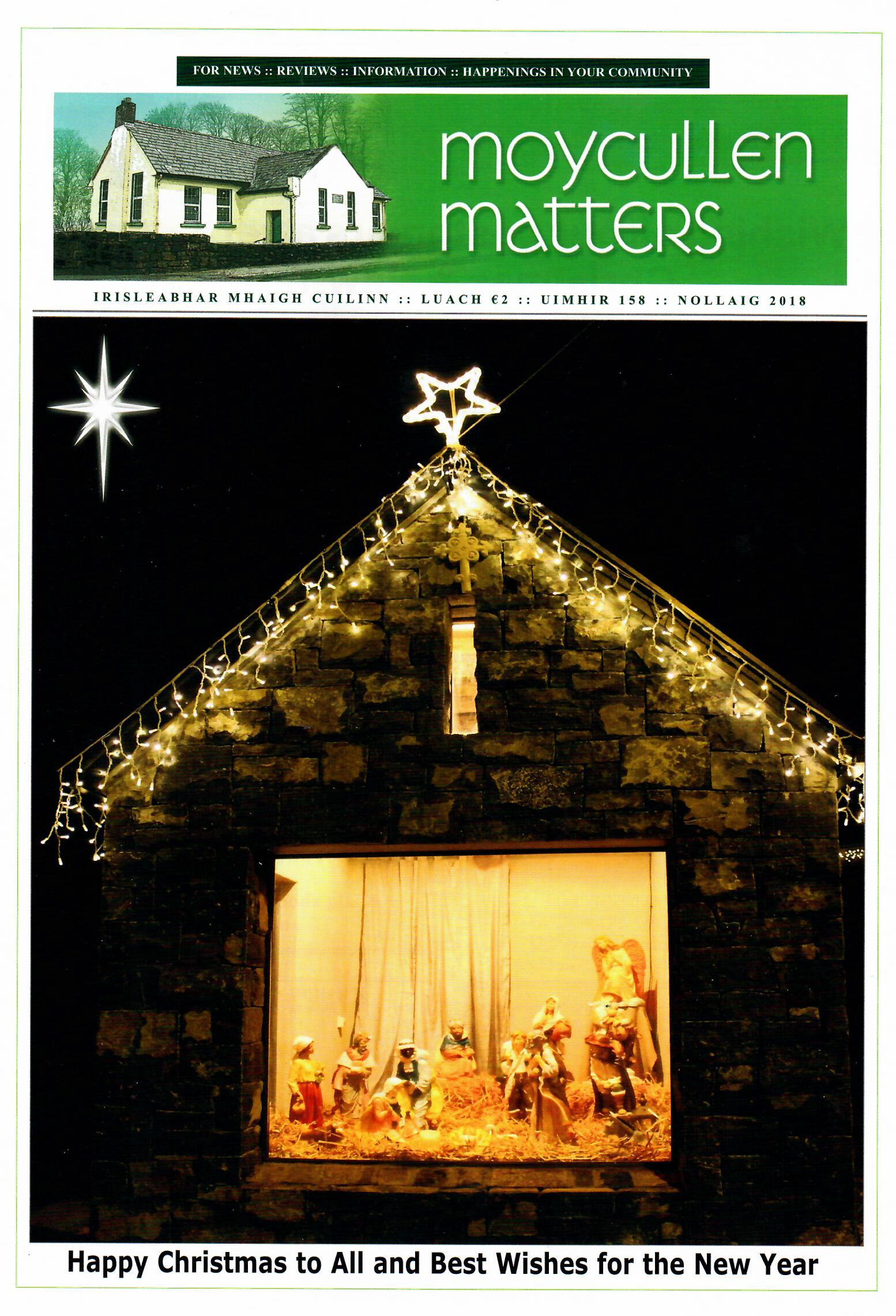 The Christmas edition of Moycullen Matters is now available from the Community Office and at the usual outlets price €2